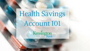 Health savings account 101